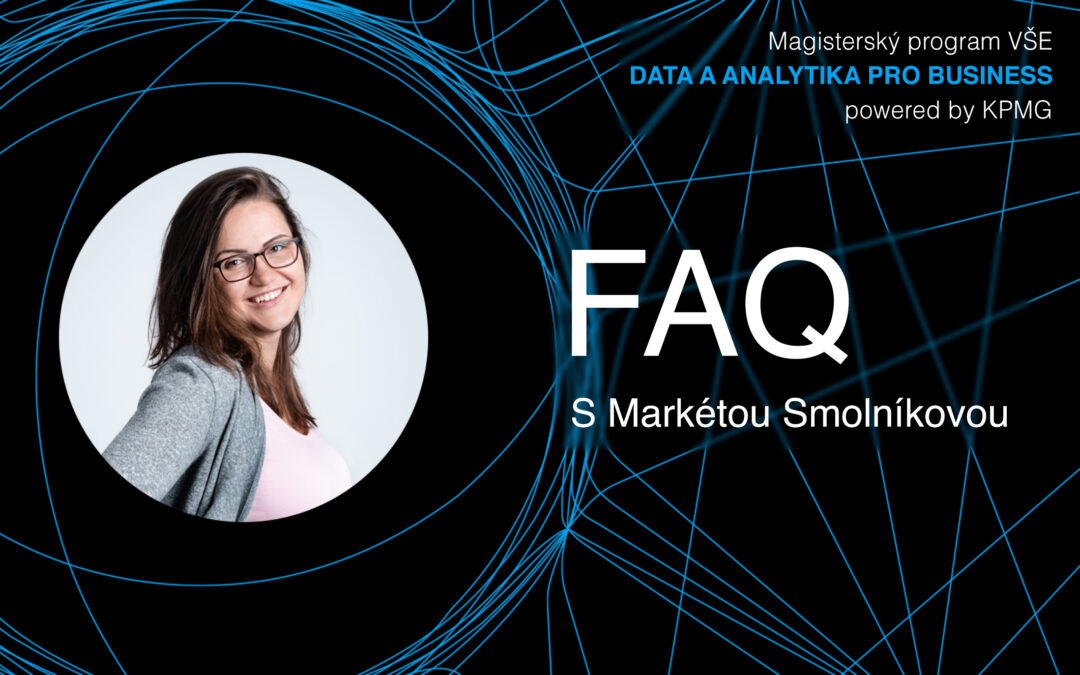 Magisterský program VŠE – Data a analytika pro business powered by KPMG – FAQ
